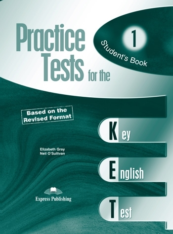 Practice Tests for the KET. Student's Book