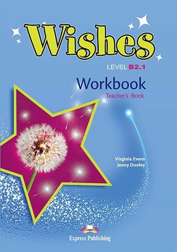 Wishes B2.1 (New edition). Workbook (Teacher's)