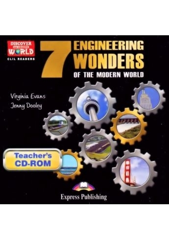 7 Engineering Wonders of the Modern World. Teacher's CD-ROM