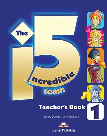 The Incredible 5 Team 1. Teacher's Book interleaved (+ kod: Interactive Whiteboard Software)