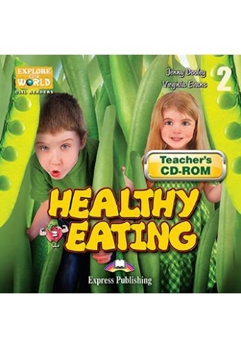 Healthy Eating. Teacher's CD-ROM
