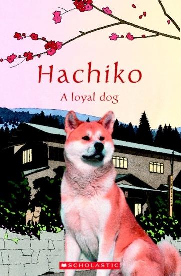 Hachiko: A loyal dog. Reader + Audio CD