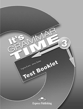 It's Grammar Time 3. Test Booklet (wersja drukowana)