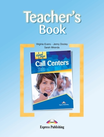 Call Centers. Taecher's Book