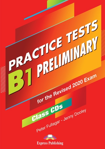 B1 Preliminary  Practice Tests. Class Audio CDs