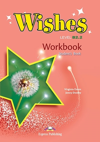 Wishes B2.2 (New edition). Workbook (Student's)