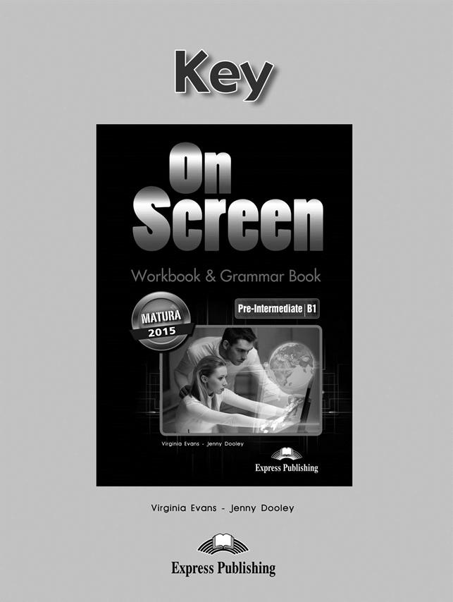 On Screen Pre-Inter. (B1). Workbook & Grammar Key (edycja polska)