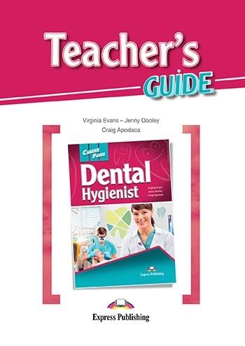 Dental Hygienist. Teacher's Guide
