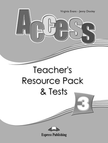 Access 3. Teacher's Resource Pack & Tests
