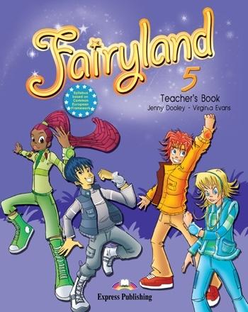 Fairyland 5. Teacher's Book + Posters