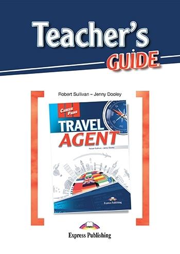 Travel Agent. Teacher's Guide