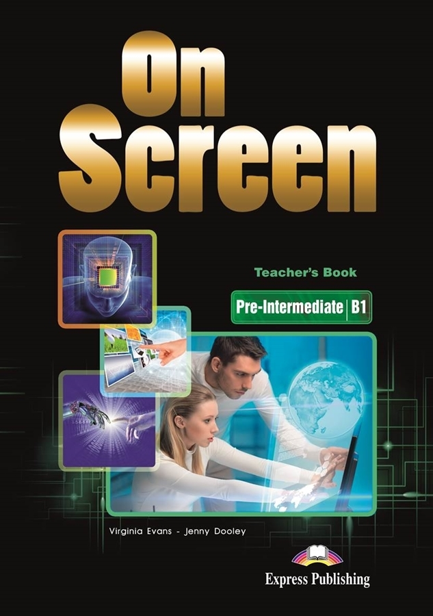 On Screen Pre-Inter. (B1). Teacher's Book