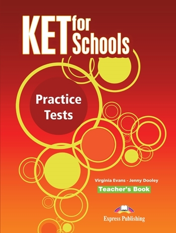 KET for Schools Practice Tests. Teacher's Book (overprinted)