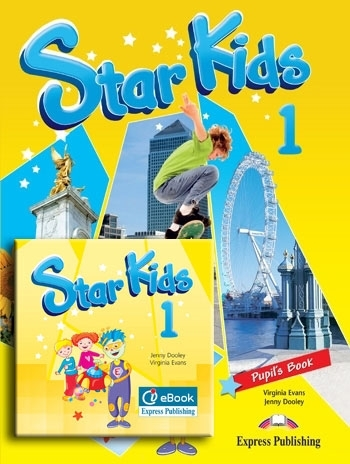 Star Kids 1. Pupil's Pack (Pupil's Book + interactive eBook)