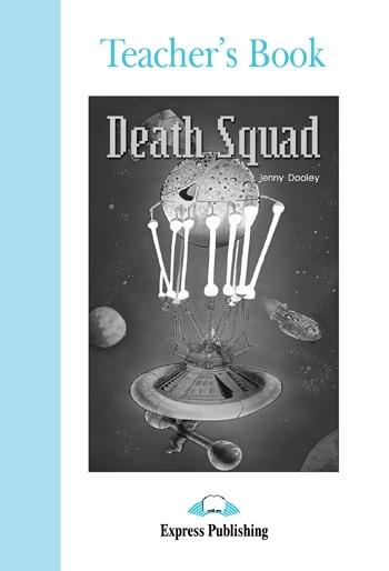 Death Squad. Teacher's Book