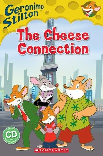 Geronimo Stilton: The Cheese Connection. Reader + Audio CD