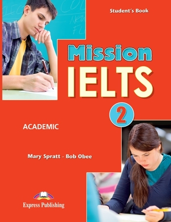 Mission IELTS 2 Academic. Student's Book