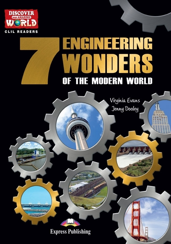 7 Engineering Wonders of the Modern World. Reader + APP