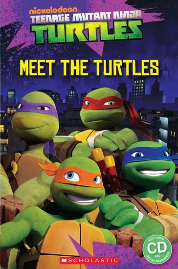 Teenage Mutant Ninja Turtles: Meet the Turtles! Reader + Audio CD