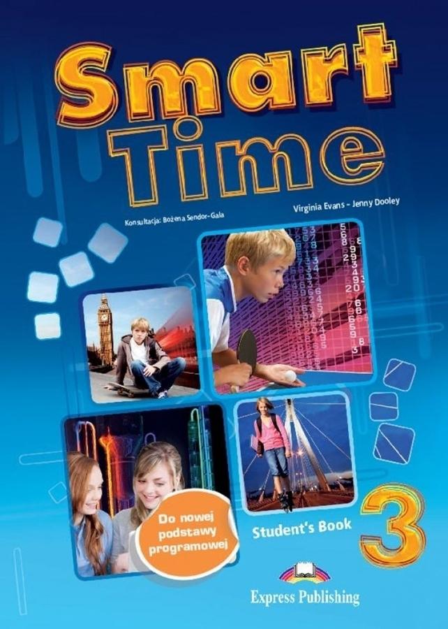Smart Time 3. Student's Book (Podręcznik wieloletni)