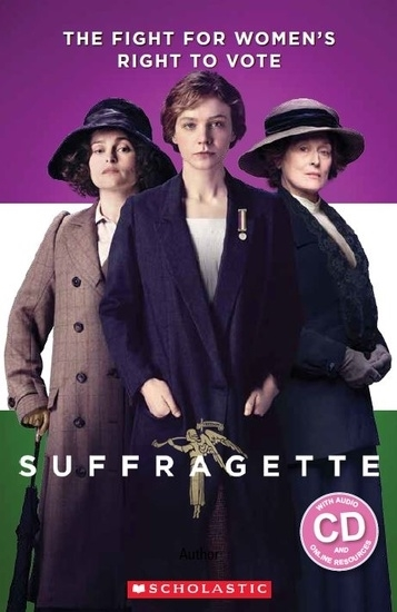 Suffragette. Reader + Audio CD (Poziom: 3)