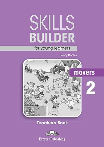 Skills Builder MOVERS 2 New Edition 2018. Teacher's Book