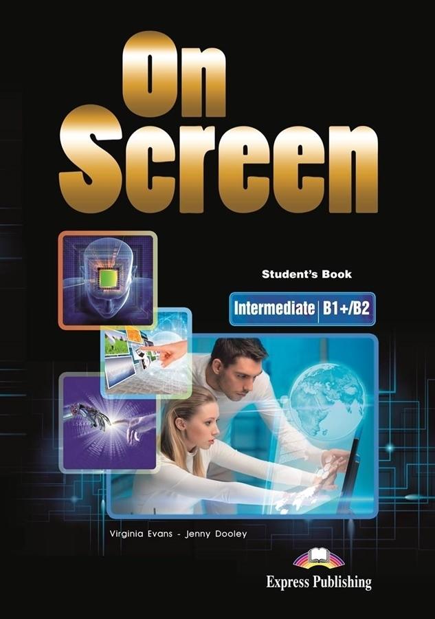 On Screen Inter. (B1+/B2). Student's Book + DigiBook (Podręcznik niewieloletni)