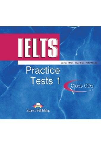 IELTS Practice Tests 1. Class Audio CDs (set of 2)