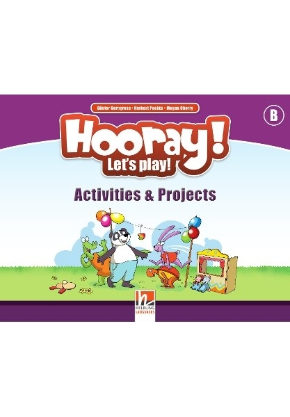 Hooray! Let's Play! level B Activities & Projects