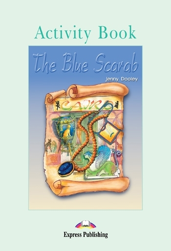 The Blue Scarab. Activity Book