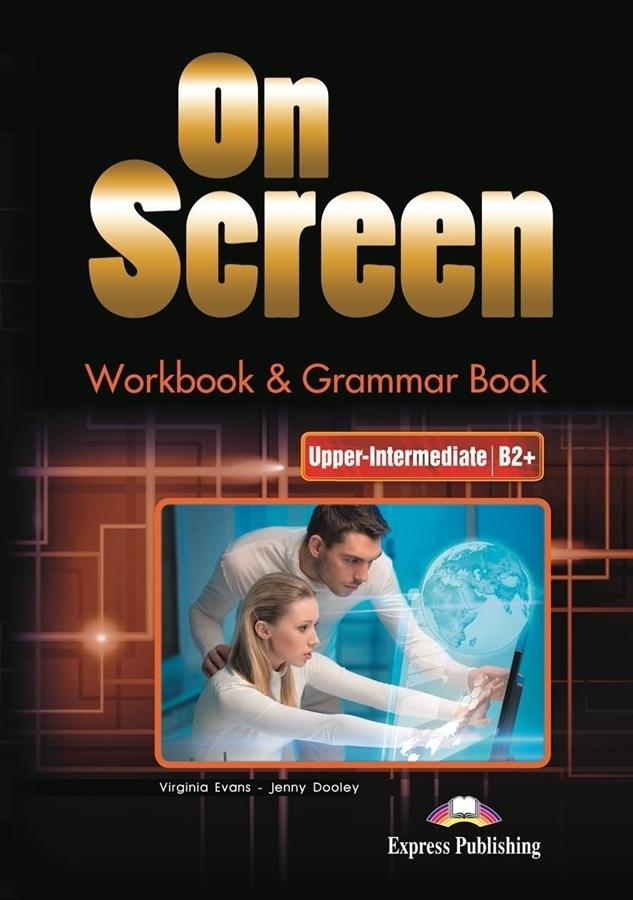 On Screen Upper-inter. (B2+). Workbook & Grammar + DigiBook (kod)