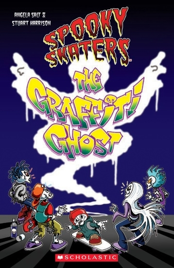Spooky Skaters: The Graffiti Ghost. Reader + Audio CD