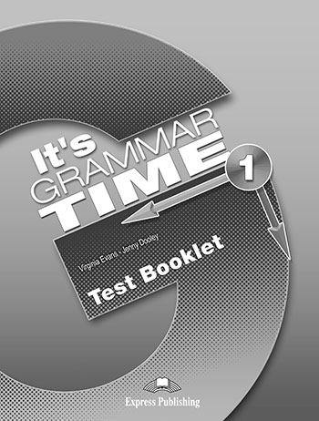It's Grammar Time 1. Test Booklet (wersja drukowana)