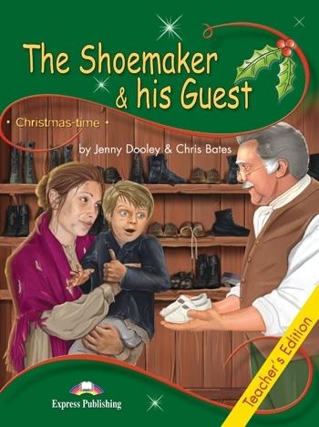 The Shoemaker & his Guest. Teacher's Edition