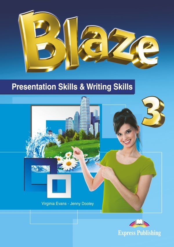 Blaze 3. Presentation Skills & Writing Skills