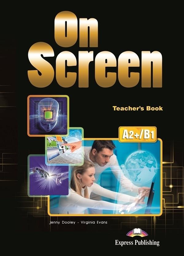 On Screen A2+/B1. Teacher's Book