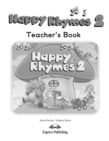 Happy Rhymes 2. Teacher's Book