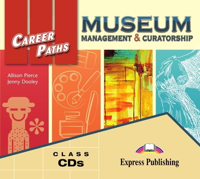 Museum: Management & Curatorship. Class Audio CDs