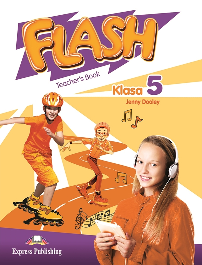 Flash Klasa 5. Teacher's Book