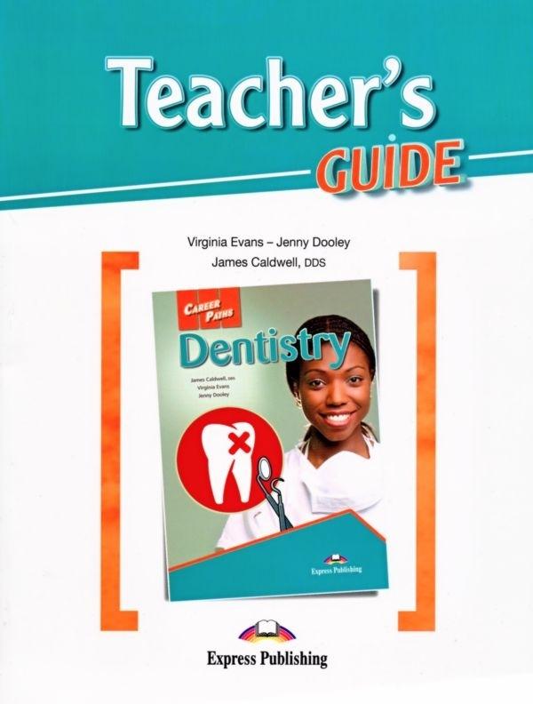 Dentistry. Teacher's Guide