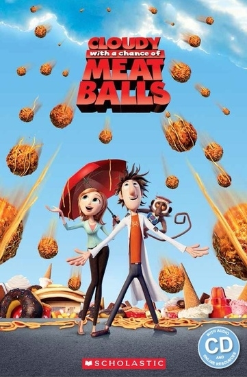 Cloudy with a Chance of Meatballs. Reader + Audio CD