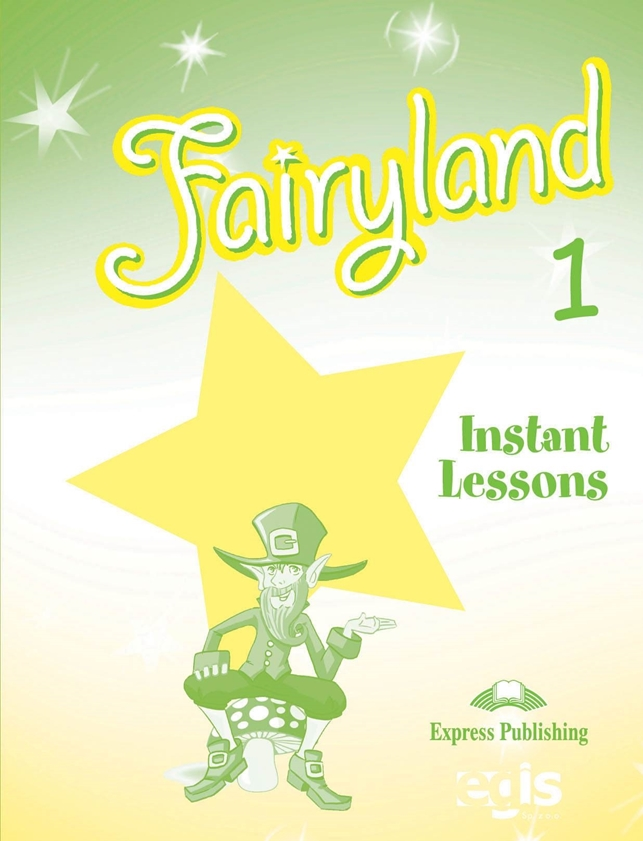 Fairyland 1. Instant Lessons