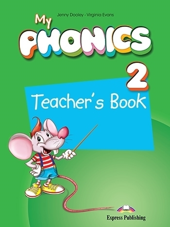 My Phonics 2: Short Vowels Teacher's Book + Digi Material