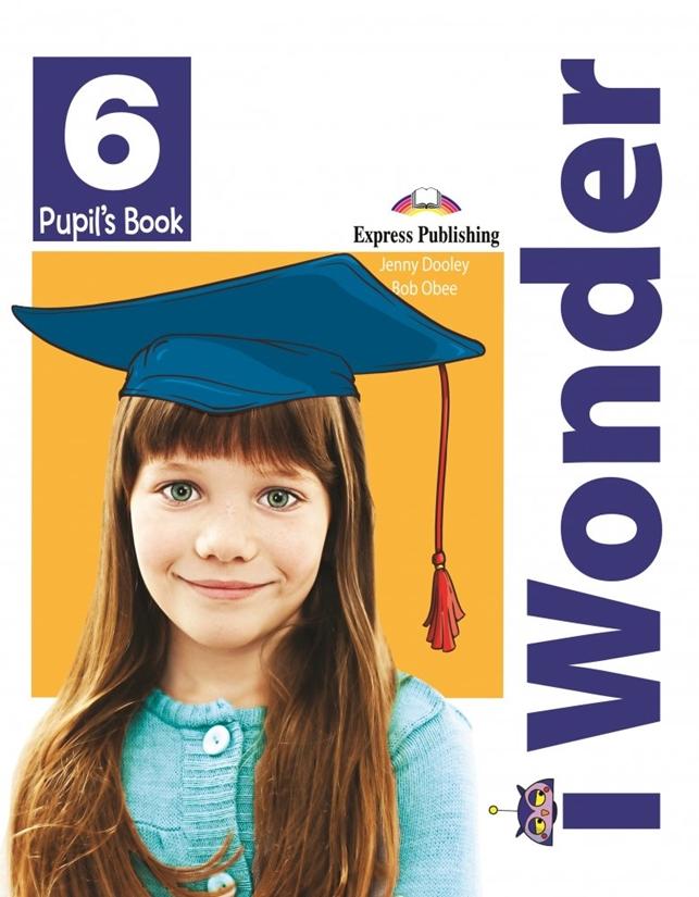 I Wonder 6 Pupil's Book + i-eBook