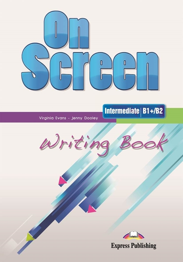 On Screen Inter. (B1+/B2). Writing Book