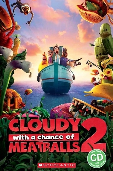 Cloudy with a Chance of Meatballs 2. Reader + Audio CD