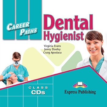 Dental Hygienist. Class Audio CDs