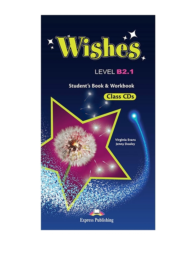 Wishes B2.1 (New edition). Class Audio CDs (set of 5) + Workbook Audio CDs (set of 4)