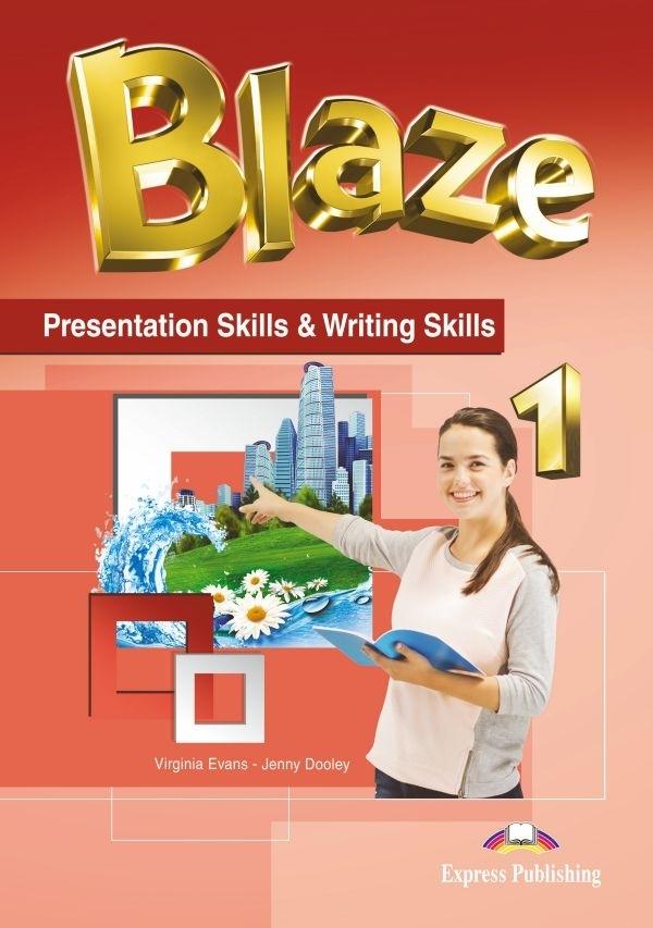 Blaze 1. Presentation Skills & Writing Skills