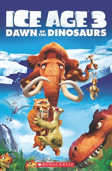 Ice Age 3: Dawn of the Dinosaurs. Reader + Audio CD